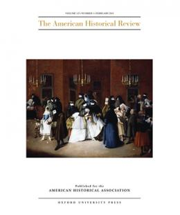 The American Historical Review, Volume 123, Issue 1, February 2018