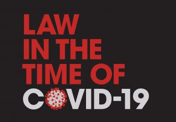 Law in the Time of COVID-19 (with a coronavirus as the letter O)