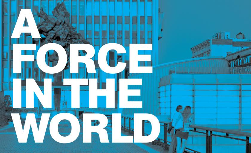 "Text reads ""A Force in the World"" over a blue picture of the Law School."