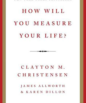 Picture of the book cover How Will You Measure Your Life