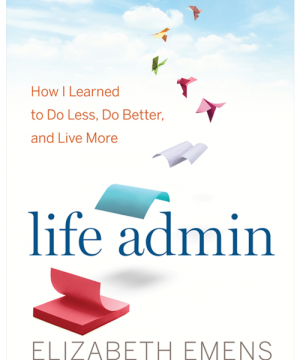 The cover of Liz Emens' book, Life Admin, showing pictures of papers flying away.